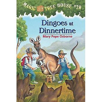 Magic Tree House 20 Dingoes At Dinnertime by Mary Pope Osborne