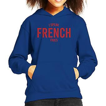 I Speak French Fries Kid's Hooded Sweatshirt