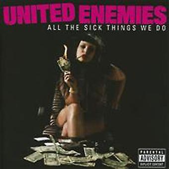 United Enemies - All the Sick Things We [CD] USA import