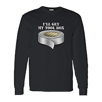 Men's/Unisex Funny I'll Get My Toolbox Duct Tape  Long Sleeve T-shirt