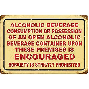 Alcoholic Beverage Encouraged Rusted Steel Sign 460Mm X 300Mm