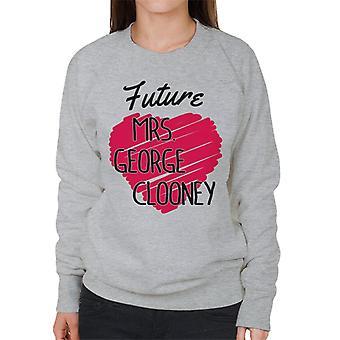 Future Mrs George Clooney Women's Sweatshirt