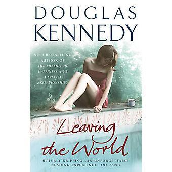 Verlassen die Welt von Douglas Kennedy - 9780099509684 Buch