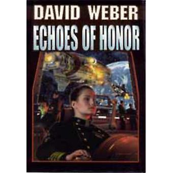 Echoes of Honour by David Weber - 9780671578336 Book