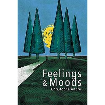 Feelings and Moods by Christophe Andre - 9780745651880 Book