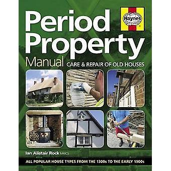 Period Property Manual by Ian Rock - 9780857338457 Book