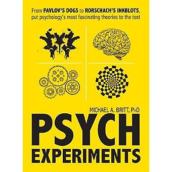Psych Experiments - From Pavlov's Dogs to Rorschach's Inkblots - Put P