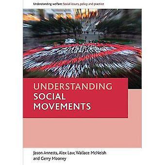 Comprensión de los movimientos sociales por Jason Annetts - Alex Law-