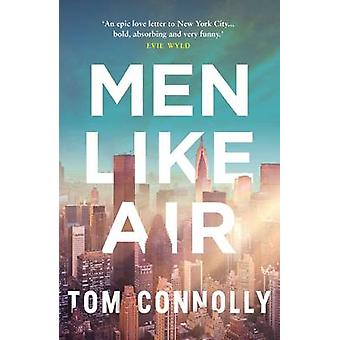 Men Like Air by Tom Connolly - 9781908434883 Book