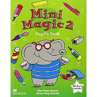 Livro do mini Magic - nível 2 - aluno por Pilar Perez Esteve - Vicent Roig