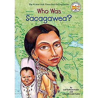 Qui était Sacagawea? (Qui a été...?)