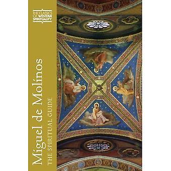 Miguel de Molinos: The Spiritual Guide