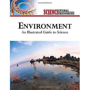 Miljö: En illustrerad Guide till vetenskap (Science visuella resurser): en illustrerad Guide till vetenskap (Science visuella resurser)