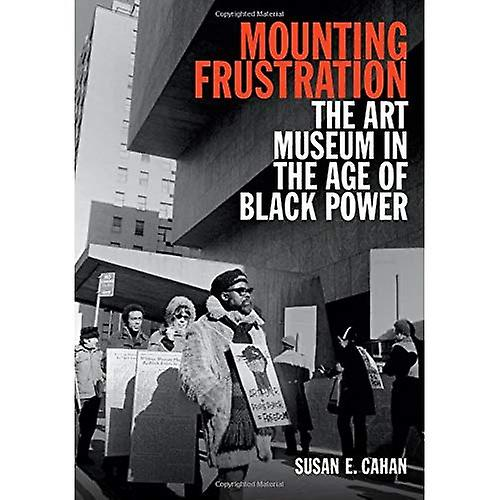 Mounting Frustration (Art History Publication Initiative)