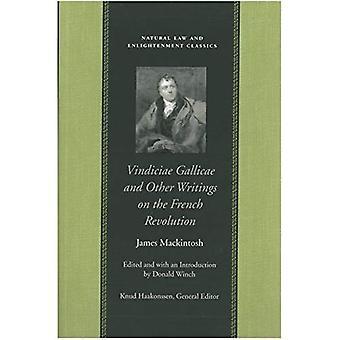 Vindiciae Gallicae: Et autres écrits sur la révolution Français