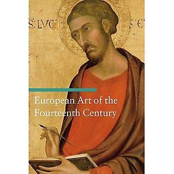 European Art of the Fourteenth Century (Art Through the Centuries)