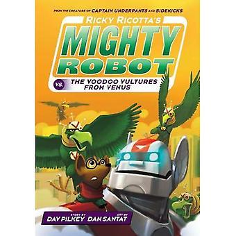 Ricky Ricotta Mighty Robot Vs The Voodoo Geier von der Venus