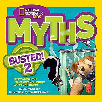 Mythes Busted 2
