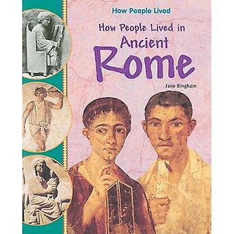 Hur människor levde i antikens Rom