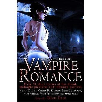 De mammoet boek van Vampire Romance (mammoet boek van) (mammoet boek van)