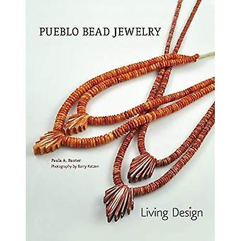 Pueblo Bead Jewelry: Living� Design