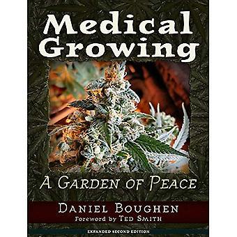 Medical Growing: A Garden of Peace