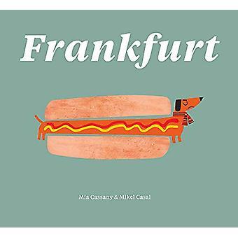 Frankfurt by Mia Cassany - 9781849765794 Book
