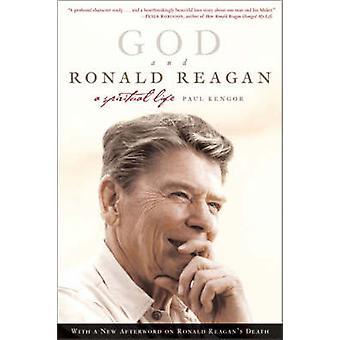 God and Ronald Reagan by Kengor & Paul
