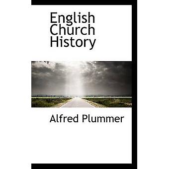 English Church History by Plummer & Alfred