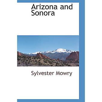 Arizona og Sonora af Mowry & Sylvester