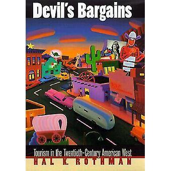 Los diablos ofertas Turismo en el siglo XX americano oeste por Rothman y Hal