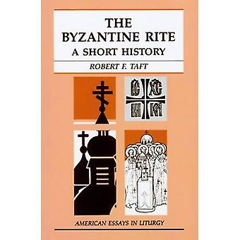 Bysantinska riten en kort historia av Taft & Robert F