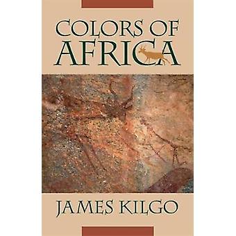 Fargene i Afrika av Kilgo & James