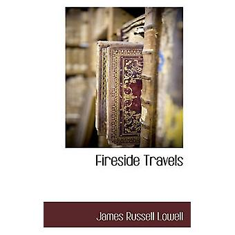 Fireside reist von Lowell & James Russell
