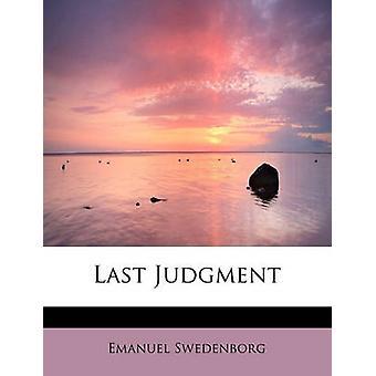 Last Judgment by Swedenborg & Emanuel