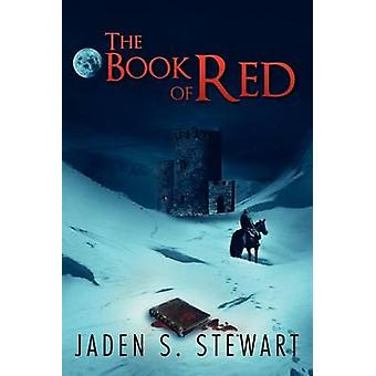 The Book of Red by Stewart & Jaden S.