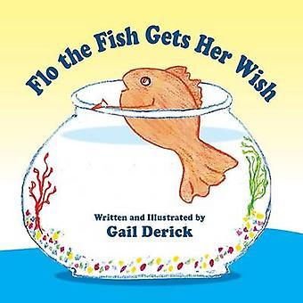 Flo le poisson obtient son souhait par Derick & Gail
