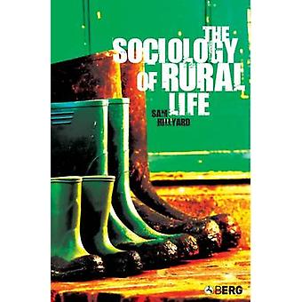 The Sociology of Rural Life by Hillyard & Samantha