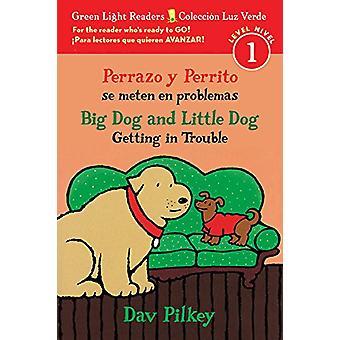 Perrazo y Perrito Se Meten En Problemas/Big Dog and Little Dog Gettin