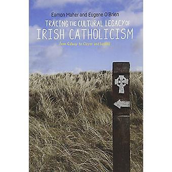 Traçage de l'héritage culturel du catholicisme irlandais - de Galway à Cloy