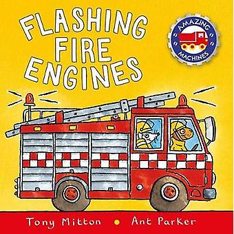 Flashing Fire Engines by Tony Mitton - 9780753473733 Book