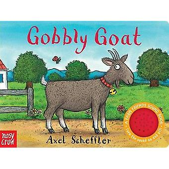 Gobbly Goat - A Farm Friends Sound Book by Nosy Crow - 9780763696207 B
