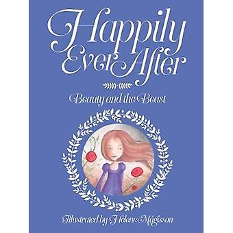 Happily Ever After - Beauty and the Beast - No. 1 by Helene Magisson -