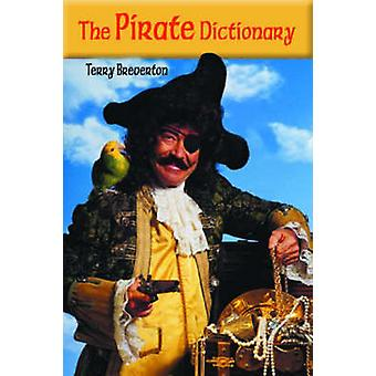 Pirate Dictionary by T. Breverton - 9781589802438 Book