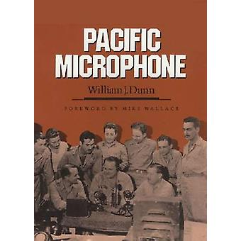 Pacific Microphone by William J. Dunn - Mike Wallace - 9781603441575