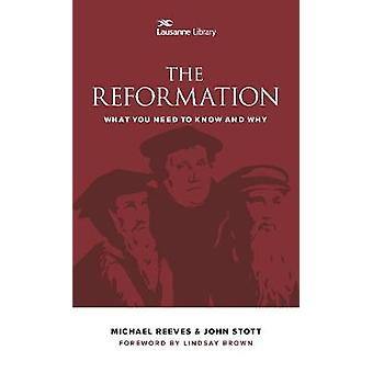 The Reformation - What You Need to Know and Why by JEM Cameron - Rev.