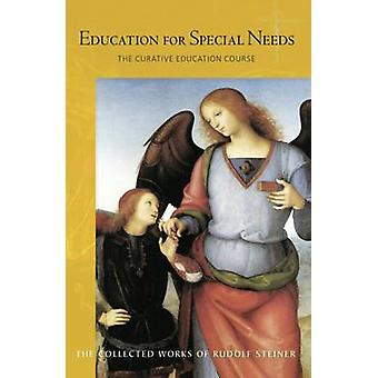 Education for Special Needs - The Curative Education Course (2nd) by R
