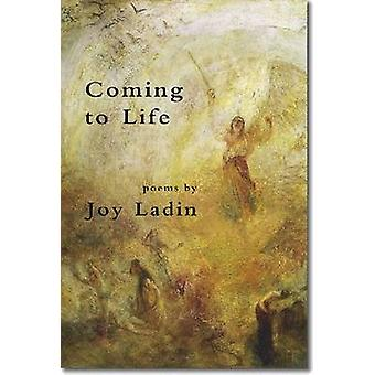 Coming to Life - Poems by Joy Ladin - 9781931357838 Book
