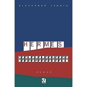 Hermes und die goldene Denkmaschine  Roman by Tzonis & Alexander