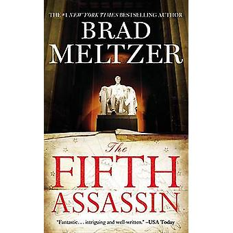The Fifth Assassin by Brad Meltzer - 9781455561407 Book
